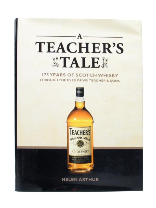 A Teacher's Tale 175 Years of Scotch Whisky