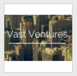 Vast Ventures wiki, Vast Ventures review, Vast Ventures history, Vast Ventures news
