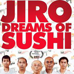 Jiro Dreams of Sushi wiki, Jiro Dreams of Sushi history, Jiro Dreams of Sushi news