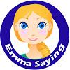 Emma Saying
