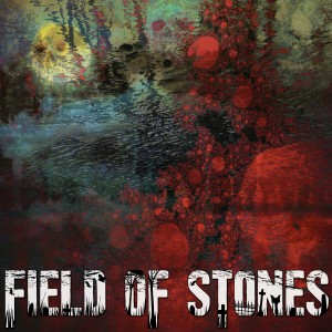 Field of Stones wiki, Field of Stones review, Field of Stones history, Field of Stones news