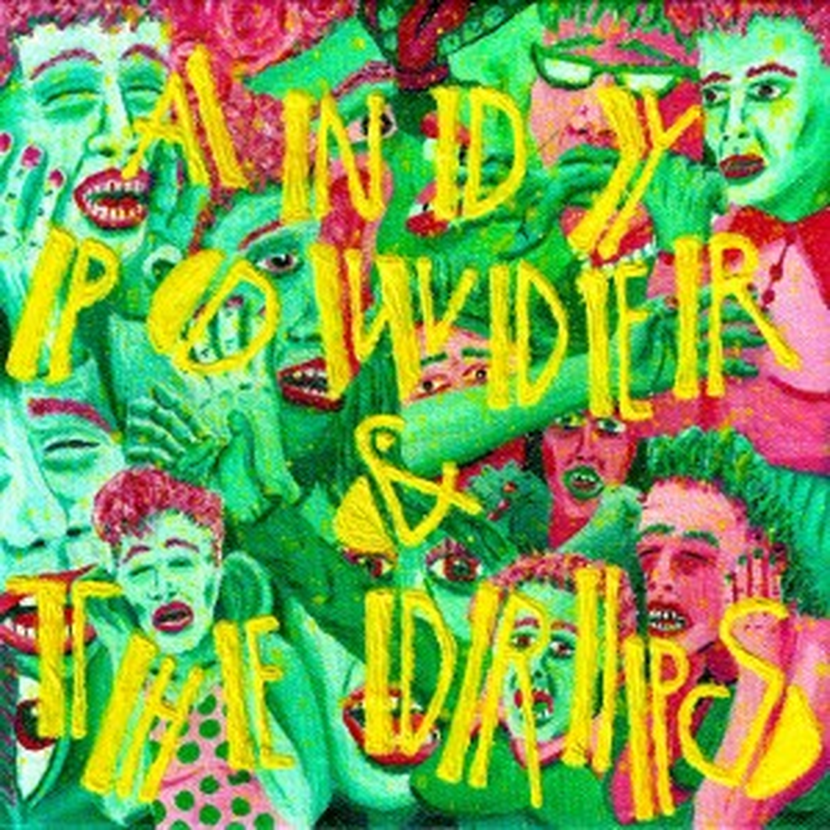 Andy Powder & The Drips