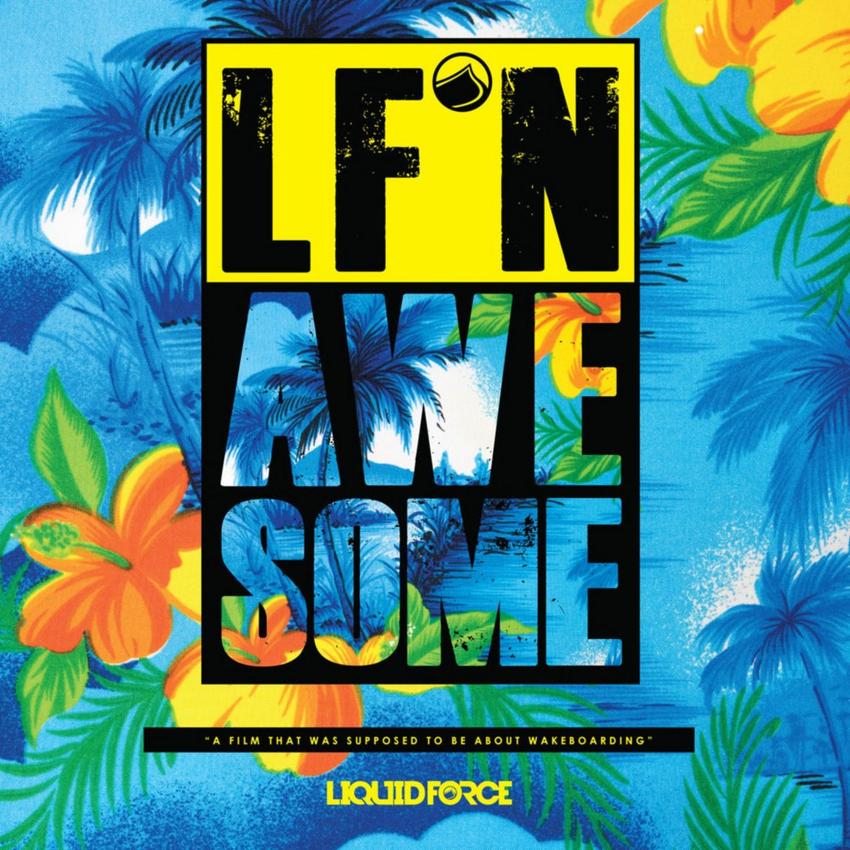 Liquid Force LF N Awesome Wakeboard DVD 2016