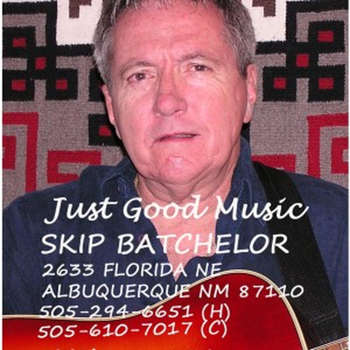 "Skip Batchelor...""JUST GOOD MUSIC!"""