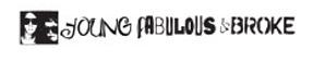 Young Fabulous & Broke wiki, Young Fabulous & Broke review, Young Fabulous & Broke history, Young Fabulous & Broke news