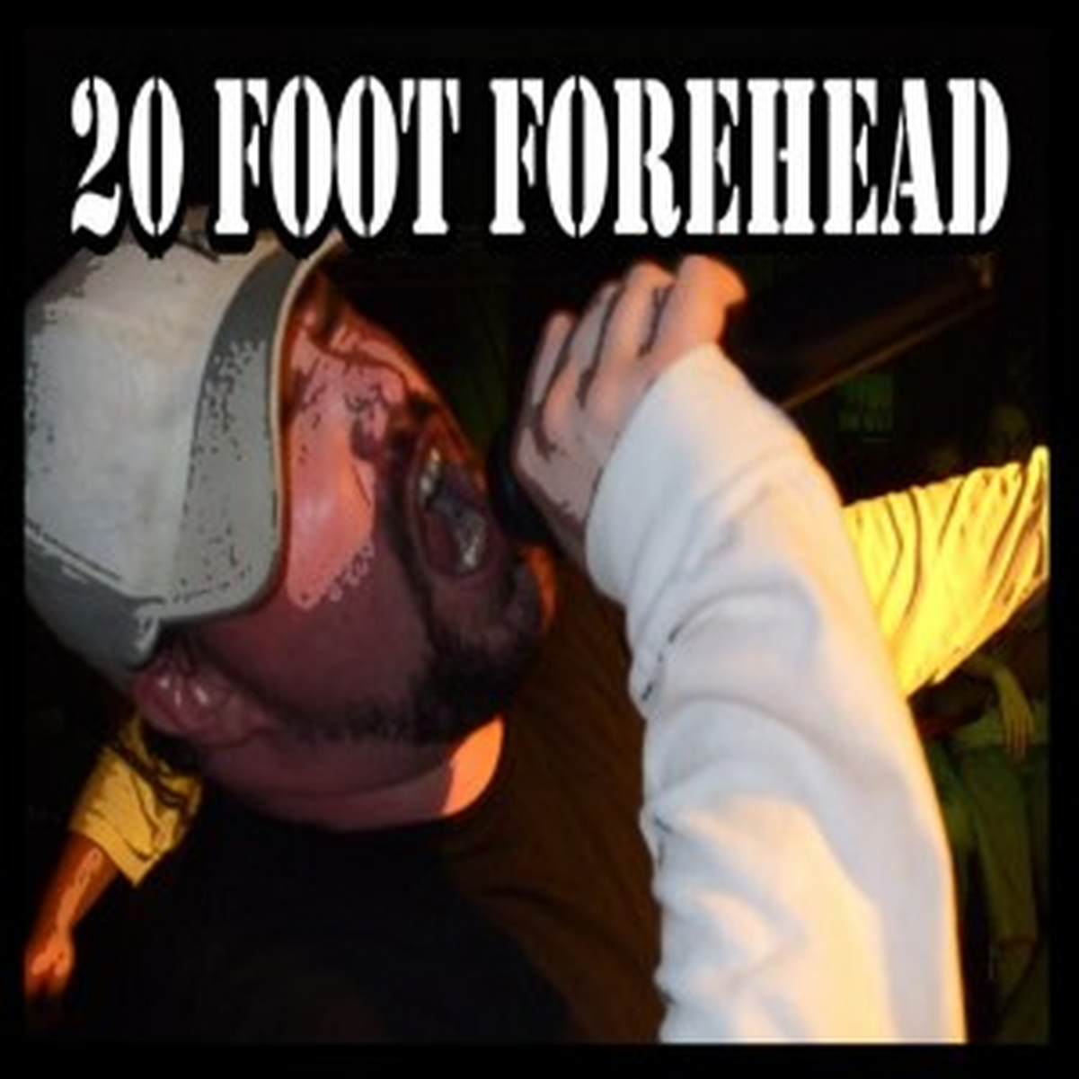 20 Foot Forehead