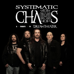 Systematic Chaos, A Tribute to Dream Theater wiki, Systematic Chaos, A Tribute to Dream Theater review, Systematic Chaos, A Tribute to Dream Theater history, Systematic Chaos, A Tribute to Dream Theater news