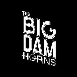 The Big Dam Horns wiki, The Big Dam Horns review, The Big Dam Horns history, The Big Dam Horns news