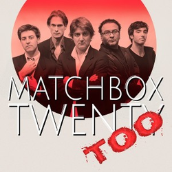 Matchbox Twenty Too wiki, Matchbox Twenty Too review, Matchbox Twenty Too history, Matchbox Twenty Too news