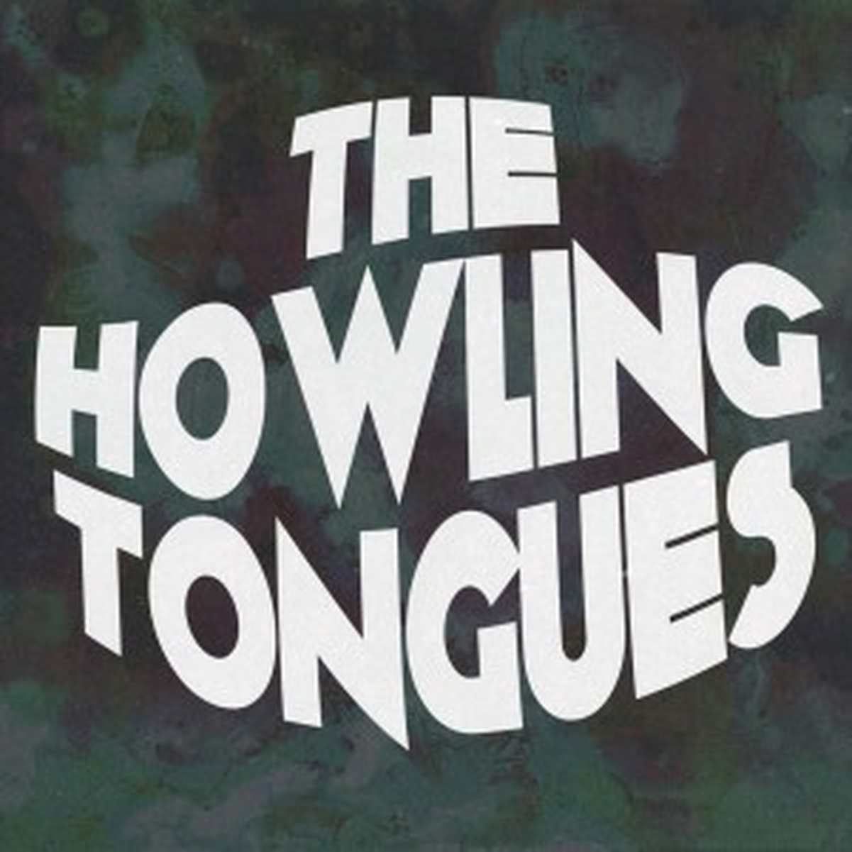 The Howling Tongues