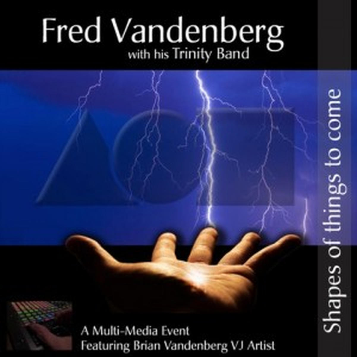 Fred Vandenberg with his Trinity Band