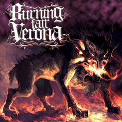 Burning Fair Verona wiki, Burning Fair Verona review, Burning Fair Verona history, Burning Fair Verona news