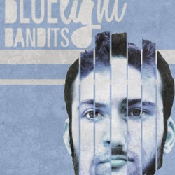 Blue Light Bandits wiki, Blue Light Bandits review, Blue Light Bandits history, Blue Light Bandits news