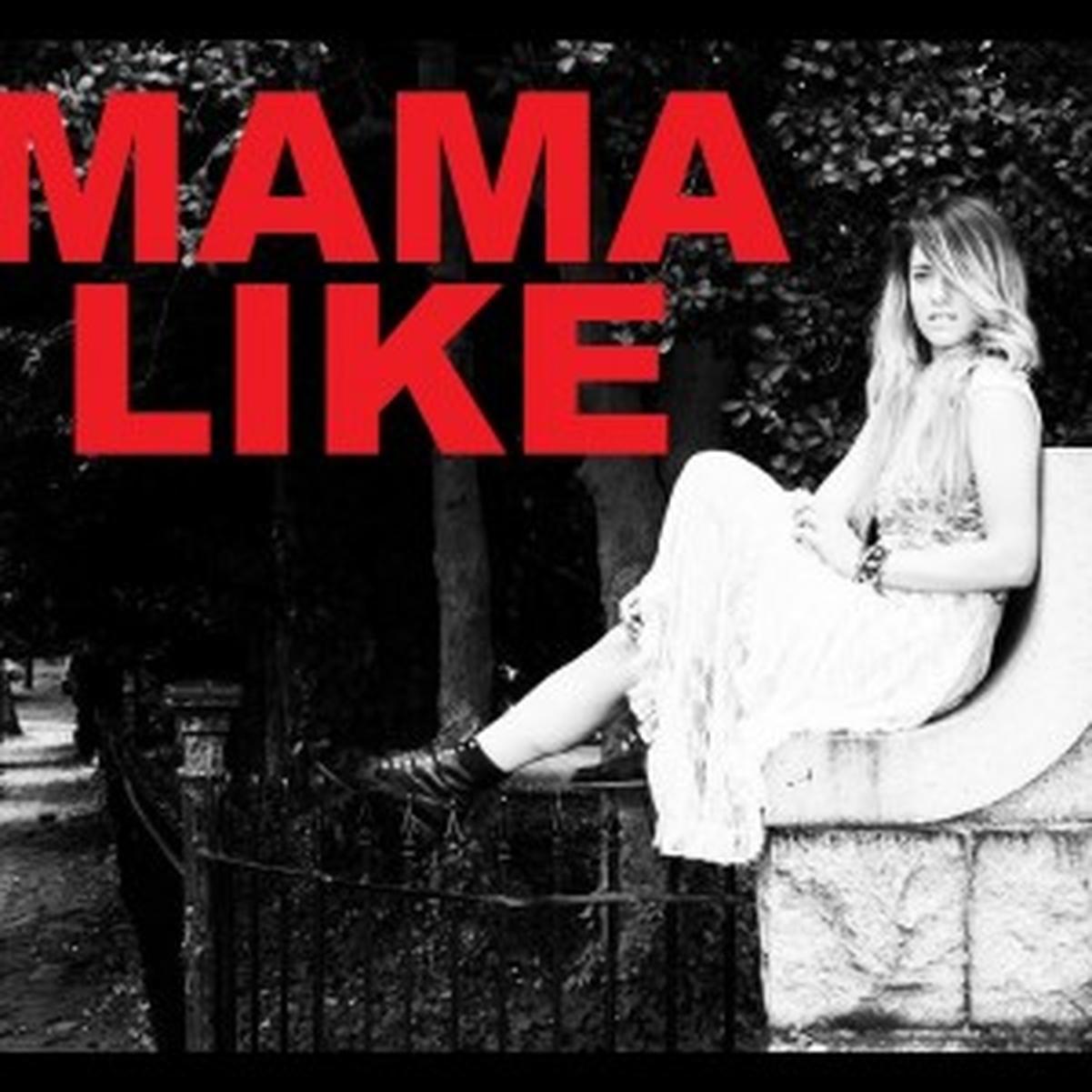 Mama Like