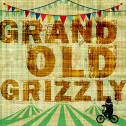 Grand Old Grizzly wiki, Grand Old Grizzly review, Grand Old Grizzly history, Grand Old Grizzly news