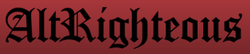 AltRighteous News wiki, AltRighteous News review, AltRighteous News history, AltRighteous News news