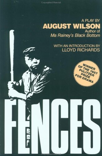 elements of prose drama august wilson fences Drama e -commerce economics literary analysis of a play with research, (the play is fences by august wilson) the third essay combines elements of the first two.