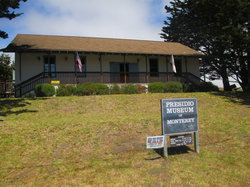 Presidio of Monterey Museum wiki, Presidio of Monterey Museum review, Presidio of Monterey Museum history, Presidio of Monterey Museum news