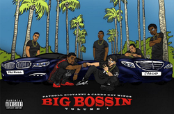 Big Bossin Volume 1 wiki, Big Bossin Volume 1 history, Big Bossin Volume 1 news