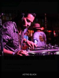 DJ Astro Black wiki, DJ Astro Black bio, DJ Astro Black news