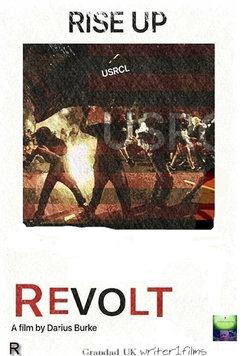 Revolt (film) wiki, Revolt (film) history, Revolt (film) news